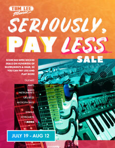 Seriously Pay Less Sale @Tom Lee Music