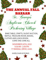 ANNUAL FALL BAZAAR - ST. GEORGE'S PICKERING VILLAGE, AJAX