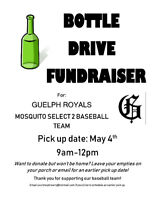 BOTTLE DRIVE FUNDRAISER - GUELPH ROYALS MOSQUITO SELECT -May4th