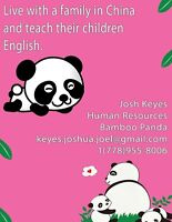 Live with a family in China and teach their children English.