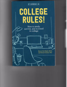 College Rules! textbook How to study, survive and succeed