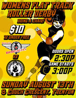FLAT TRACK ROLLER DERBY! AUGUST 13TH!