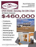 Big Land Realty - Open House - 24 Martin - Oct 10 2-3pm
