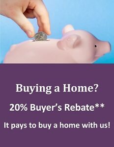 20% BUYER'S REBATE!* PAYS TO BUY A HOME WITH US!