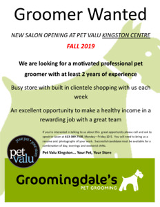FULL TIME GROOMER WANTED ~ NEW SALON AT PET VALU KINGSTON CENTRE