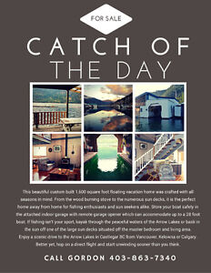 Catch of the Day - Custom Floating Vacation Home