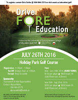 Drive Fore Education Golf Tournament - OPEN TO PUBLIC