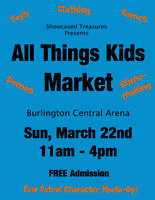 All Things Kids Market in Burlington - Vendors Wanted March 22