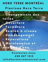 Changement de toile/Ouverture/Hors Terre
