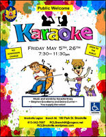 Karaoke 7:30pm Public Welcome  Friday May 5th, 26th