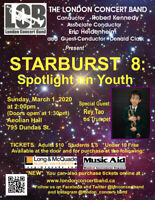 """London Concert Band - March 1 -""""Starburst 8: Spotlight on Youth"""""""