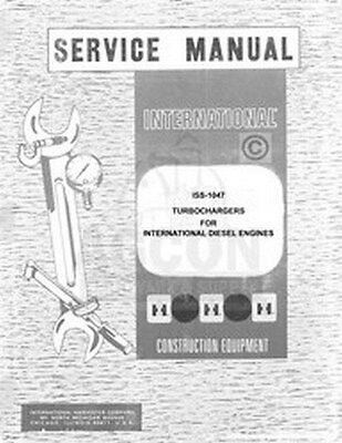 International Turbocharger Td-9 92 Td-15 Td-20 25 B C E 250 Turbo Service Manual