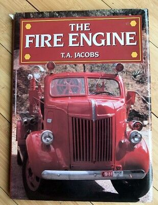 The Fire Engine By T  A  Jacobs  1993  Hardcover