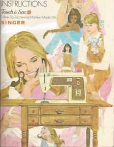 Singer Touch+Sew Deluxe Zig Zag Sewing Mach. Mdl 758+75pg Manual