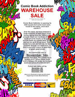 Warehouse Sale at COMIC BOOK ADDICTION - Nov 14, 9 am to 5 pm