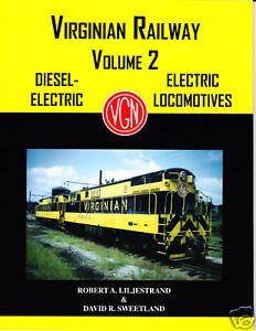 Virginian Railway, Volume 2: Diesel & Electric Locomotives, Railroad Book