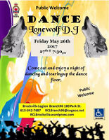 LoneWolf (D.J) Dance   Friday May 26th @ 7:30PM  The Brockville