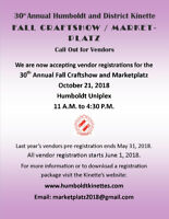 Call out for Vendors Humboldt Fall Craftshow and Marketplatz
