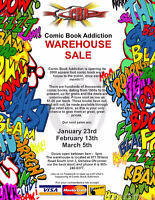 Warehouse Sale at COMIC BOOK ADDICTION - Jan 23rd, 9 am to 5 pm