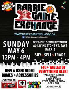 Barrie Game Exchange Sun May 6th Largest Swap Meet in Canada