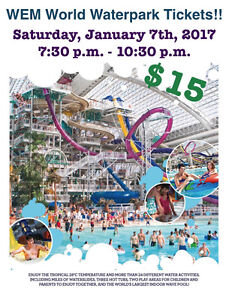 WEM Waterpark Tickets!!