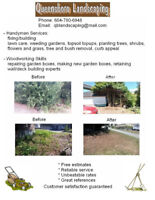 Landscaping, Handyman and Woodworking Services