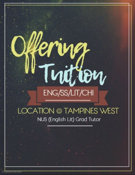 NUS Grad offering Eng/Lit/SS/Hist/Ch/GP Tuition