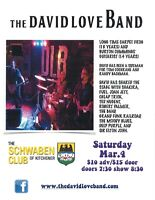 The Schwaben Club is proud to present: The DAVID LOVE BAND