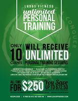 VIP UNLIMITED personal training package! Only $250!!!!