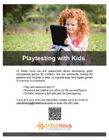 Looking for parents to children to play test games