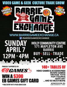 Barrie Game Exchange Sun Apr 7 Canada's LARGEST Video Game Swap