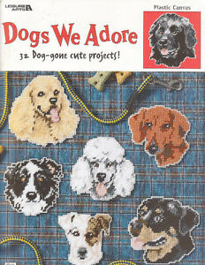 Dogs We Adore 32 Dog-gone cute plastic canvas projects