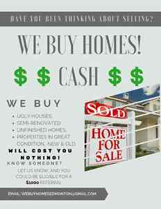 $$WE BUY HOMES CASH$$ ZERO $ FROM YOU