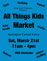 Vendors needed for All Things Kids Market - Burlington Mar 21st