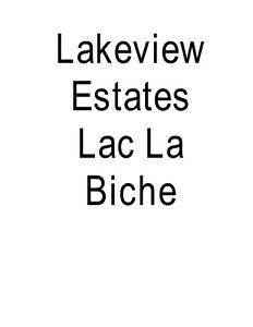 Lakeview Estates Lac La Biche Land Wanted