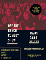 LOOKING FOR PERFORMERS Off the Bench Comedy Show March 24