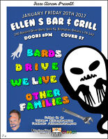 Other Families, Bards, DRIVE & WE LIVE at Ellen's Bar & Grill