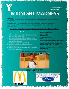 The Event of the Summer! Midnight Madness Basketball Tourney!