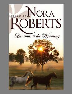 Les amants du Wyoming de Nora Roberts