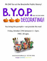 PA DAY B.Y.O.P Event (Bring Your Own Pumpkin) @ the BPL