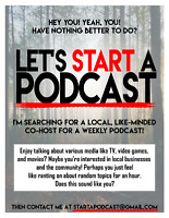 - WANTED - A Local Podcast Co-host