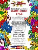Warehouse Sale at COMIC BOOK ADDICTION - October15, 9 am to 4 pm