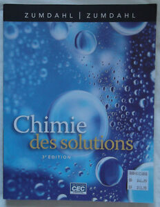 CHIMIE DES SOLUTIONS 3E ÉDITION ZUMDAHL COMME NEUF