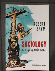 Sociology as a Life or Death Issue, 4th Canadian Edition