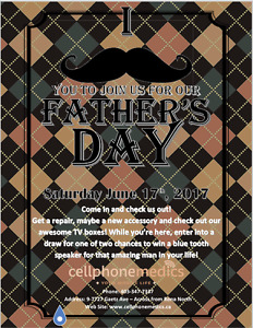 FATHERS DAY DRAW AND SAVINGS AT CELL PHONE MEDICS!