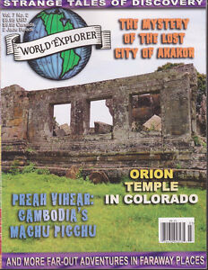 World Explorer Magazine-The Mystery Of The Lost City Of Akakor