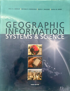 Geographic Information Systems and Science - Third Edition.