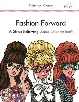 Coloring Book for Adults Fashion Forward Anti Stress Relaxing Therapy Fun Gift - Coloring Therapy For Adults