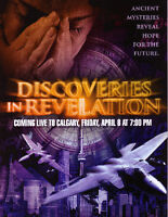Discoveries In Revelation - Live in Calgary (April 8-30, 2016)