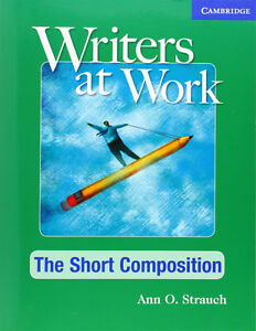 Used Writers at Work: The Short Composition Student's Book North Shore Greater Vancouver Area image 1